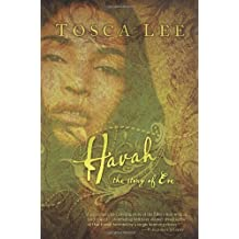 Havah: The Story Of Eve - A Novel