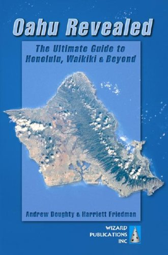 Download Oahu Revealed: The Ultimate Guide to Honolulu, Waikiki & Beyond pdf