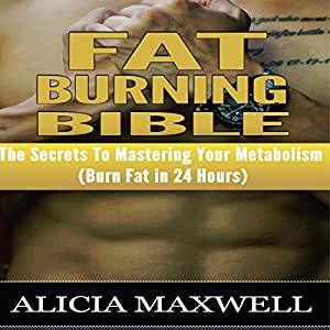 Fat Burning Bible Audiobook
