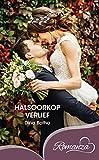Halsoorkop verlief (Afrikaans Edition) (Romanza)