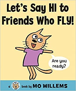 let s say hi to friends who fly cat the cat series mo willems