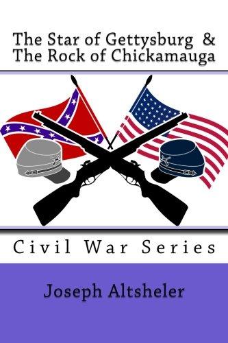 Read Online The Star of Gettysburg & The Rock of Chickamauga (Civil Wars Series Vol 5 & 6) ebook