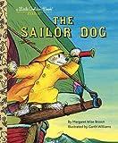 The Sailor Dog (A Little Golden Book)