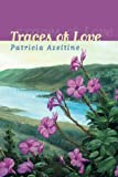 Traces of Love, Patricia K. Azeltine, 1477811095