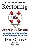 CEOs Guide to Restoring the American Dream