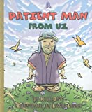 A Patient Man from Uz, Kyle Butt, 093285964X