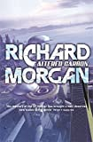Altered Carbon (GOLLANCZ S.F.) by Richard Morgan (2008-09-04)