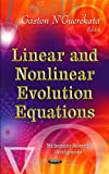 Linear and Nonlinear Evolution Equations, Gaston M. N'Guérékata, 1616684259