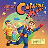 Simon and Catapult Man's Perilous Playground Adventure, Norene Smiley, 1551097141