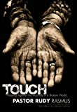 TOUCH: Pressing Against the Wounds of a Broken World
