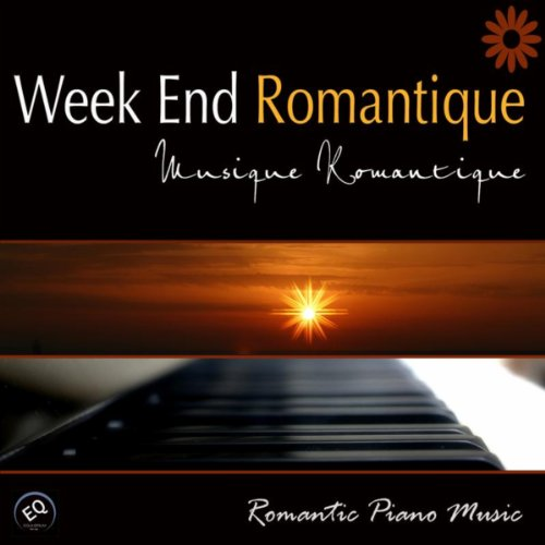 week end romantique musique romantique pour amoureux musique romantique ensemble. Black Bedroom Furniture Sets. Home Design Ideas