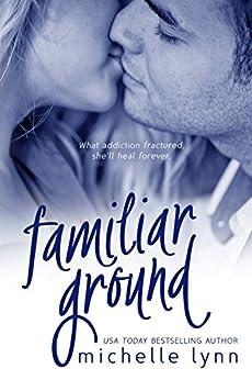 Familiar Ground by [Lynn, Michelle]