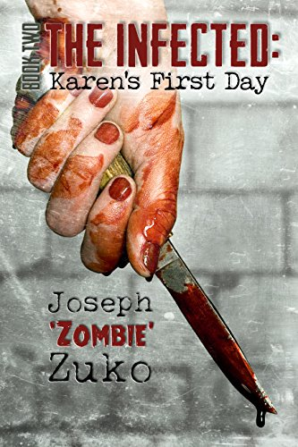(The Infected: Karen's First Day  (Book)