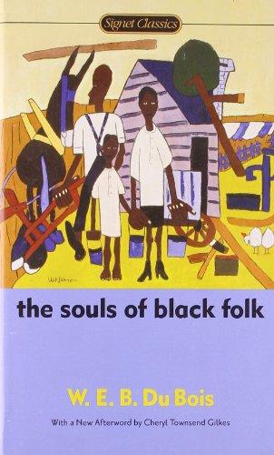 the soul of black folk and Buy the souls of black folk (dover thrift editions) revised ed by w e b du  bois, william edward burghardt du bois (isbn: 9780486280417) from amazon's .
