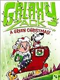 A Green Christmas! (Galaxy Zack)