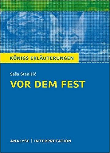 Amazon com: Vor dem Fest  Königs Erläuterungen : Textanalyse
