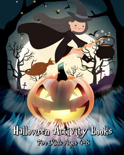 Halloween Activity Books For Kids Ages 4-8: A Kid Coloring Book with Monsters, Witches, Pumpkins and More (Plus Halloween Activities for Kids: Mazes, ... Puzzle & Dot To Dot For Kids), 120 Pages for $<!--$6.89-->