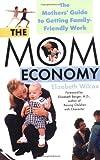 The Mom Economy, Elizabeth Wilcox, 0425191842
