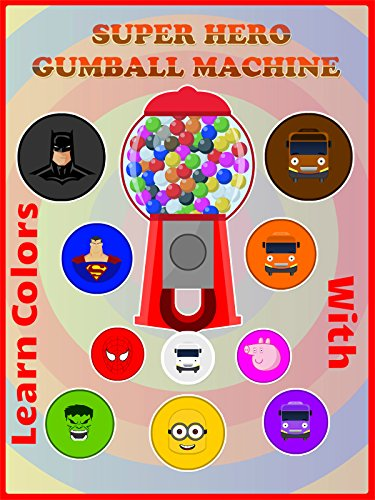 Learn Colors With Gumball Super Hero Machine
