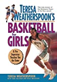 Teresa Weatherspoon's Basketball for Girls, Teresa Weatherspoon and Tara Sullivan, 0471317845