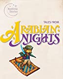 Tales from The Arabian Nights (10-Minute Bedtime Stories)