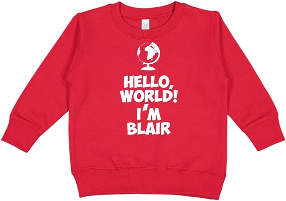 Hello World Personalized Name Toddler//Kids Sweatshirt Im Blair