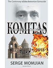 Komitas: The Artist and the Martyr