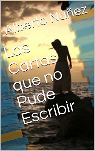 Amazon.com: Las Cartas que no Pude Escribir (Spanish Edition ...