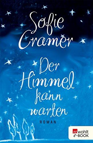 Der Himmel kann warten (German Edition)