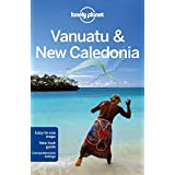 Lonely Planet Vanuatu & New Caledonia 7th Ed.: 7th Edition