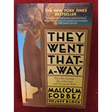 They Went That-A-Way: How the Famous, the Infamous, and the Great Died