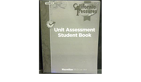 Unit Assessment Student Book Grade 5 California Treasures