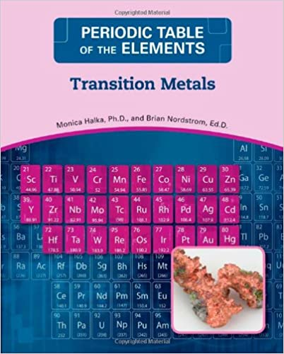 Transition metals periodic table of the elements monica halka transition metals periodic table of the elements monica halka brian nordstrom 9780816073719 amazon books urtaz Images