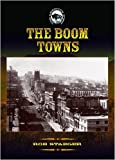 The Boom Towns (American West)