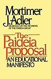 The Paideia Proposal: An Educational Manifesto