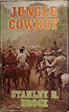 Jungle Cowboy, Stanley E. Brock, 0800844440
