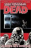 The Walking Dead Volume 23: Whispers Into Screams (Walking Dead Tp)