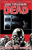 Image of The Walking Dead Volume 23: Whispers Into Screams (Walking Dead Tp)