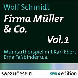 Firma Müller & Co. 1 Hörspiel