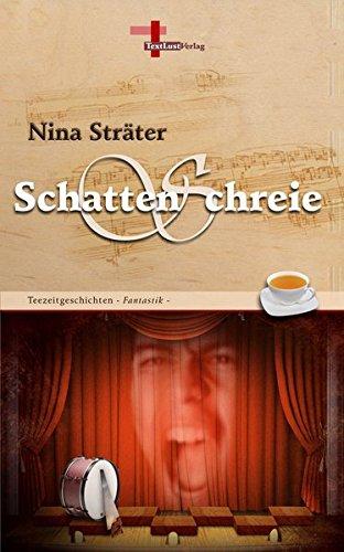 Schattenschreie: Teezeitgeschichten, Band 8 (Fantastik)