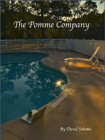 Amazon.com: The Pomme Company eBook: David Sobotta, Glenda