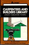 img - for Carpenters and Builders Library: Layouts, Foundations, Framing v.3 (Carpenters and builders library / by John E. Ball) (Vol 3) book / textbook / text book