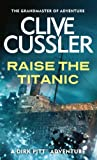 Front cover for the book Raise the Titanic! by Clive Cussler