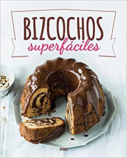 Bizcochos superfáciles / Super Easy Cakes (Spanish Edition) (Spanish) Paperback – June 30, 2018