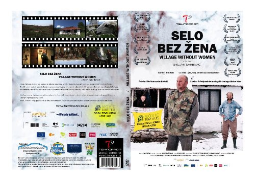 Village Without Women: Searching for a Wife in Rural Serbia - Educational Version with Public Performance Rights by
