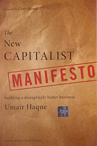 The New Capitalist Manifesto Building A Disruptively Better Business Pdf