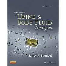 Fundamentals of Urine and Body Fluid Analysis - E-Book