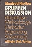 img - for Gruppendiskussion: Interpretative Methodologie, Methodenbegru ndung, Anwendung (German Edition) book / textbook / text book