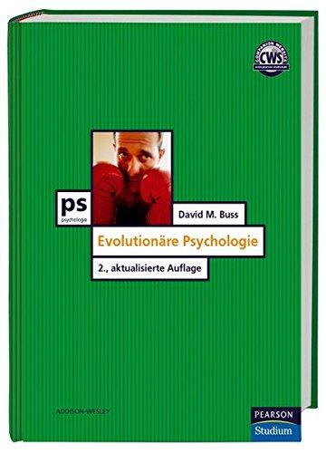 Evolutionäre Psychologie (Pearson Studium - Psychologie)