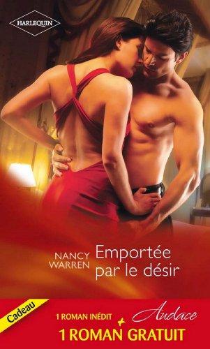 Emportée par le désir - Un délicieux fantasme (Audace) (French Edition)